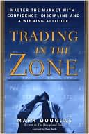 Trading in the Zone Mark Douglas